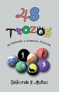 portada del libro de relatos 48 trozos de fantasía y ciencia ficción, de Déborah F. Muñoz