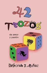 Portada del libro de relatos 42 trozos de amor y pasión, de Déborah F. Muñoz